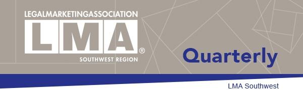 LMA Quarterly Southwest E-Newsletter